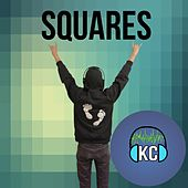 Squares by KC (Trance)