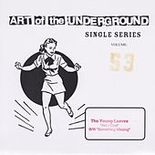 Art Of The Underground Single Series 53 by The Young Leaves