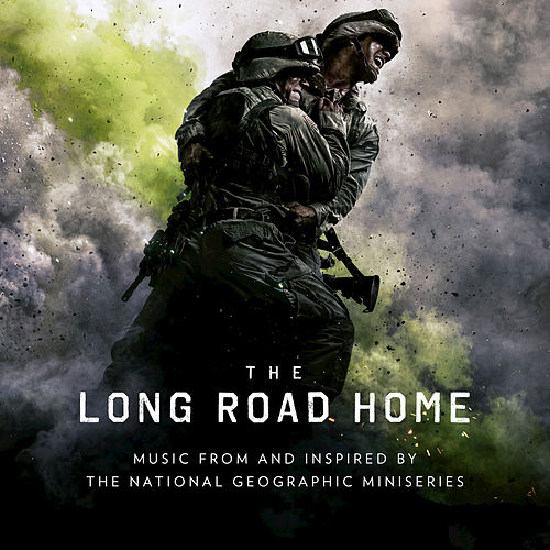 The Long Road Home (Music From And Inspired By 'The National Geographic' Miniseries) by Various Artists