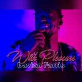 With Pleasure by Davion Farris