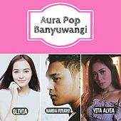 Aura Pop Banyuwangi by Various Artists