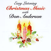 Easy Listening Christmas Music with Don Anderson by Don Anderson