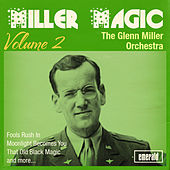 Miller Magic, Vol. 2 by Glenn Miller