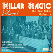 Miller Magic, Vol. 1 by Glenn Miller