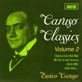 Caruso Classics, Vol. 2 by Enrico Caruso