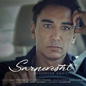 Sarnevesht by Shadmehr Aghili