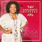 Coisa Milenar by Margareth Menezes