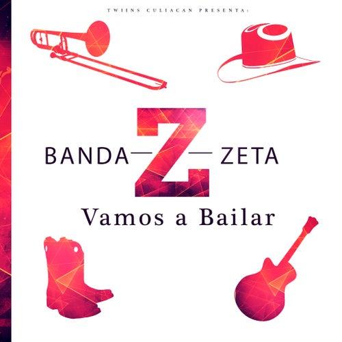 Vamos a Bailar by Banda Zeta