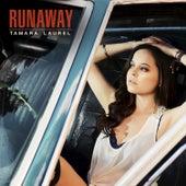 Runaway by Tamara Laurel