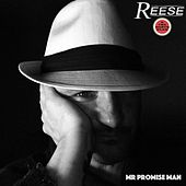 Mr Promise Man by Reese