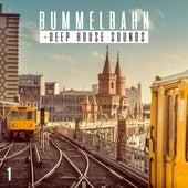 Bummelbahn, Vol. 1 - Deep House Sounds by Various Artists
