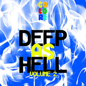 Deep As Hell, Vol. 2 by Various Artists