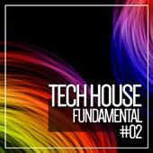Dark Tech House Fundamental, Vol. 2 de Various Artists