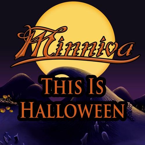 This is Halloween von Minniva
