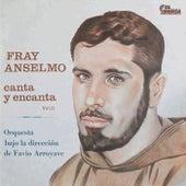 Canta y Encanta by Fray Anselmo