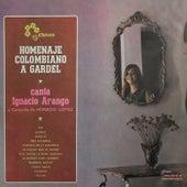 Homenaje Colombiano a Gardel by Ignacio Arango con el Conjunto de Horacio Lopez