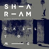 Call To Me (Sharam's Crazi Dub) (feat. Daniel Bedingfield) by Sharam