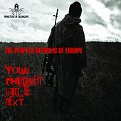 Your Children Will Be Next - EP by The Peoples Republic of Europe