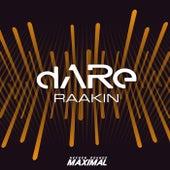 Raakin by Dare