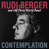 Contemplation by Rudi Berger and the Three World Band