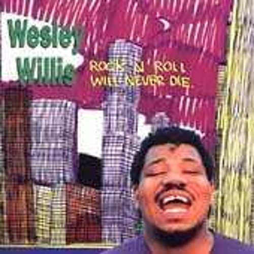 Play & Download Rock 'N' Roll Will Never Die by Wesley Willis | Napster