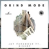 Grind Mode by Jay Paramour