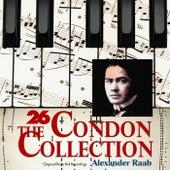 The Condon Collection, Vol. 26: Original Piano Roll Recordings by Alexander Raab