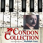 The Condon Collection, Vol. 29: Original Piano Roll Recordings by Rudolph Ganz