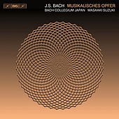 J.S. Bach: Musikalisches Opfer by Various Artists