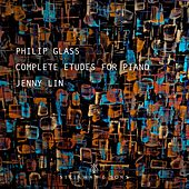 Glass: Complete Études for Piano by Jenny Lin