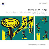 Living on the Edge by Trombone Unit Hannover