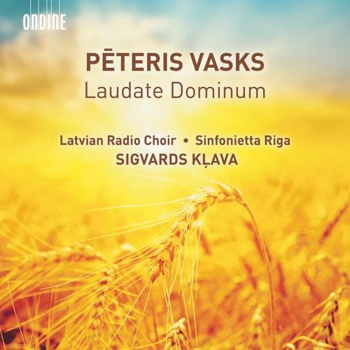 Vasks: Laudate Dominum by Latvian Radio Choir