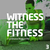 Witness The Fitness 3 - EP by Various Artists