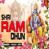 Shri Ram Dhun by Anjali Jain