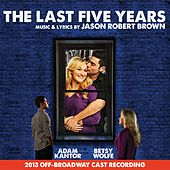 The Last Five Years (2013 Off-Broadway Cast Recording) by Various Artists
