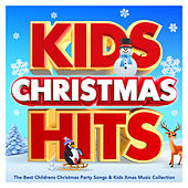 Kids Christmas Hits 2017 - The Best Childrens Christmas Party Songs & Kids Xmas Music Collection by Various Artists