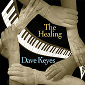 The Healing by Dave Keyes