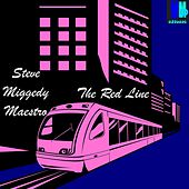 The Red Line by Steve 'Miggedy' Maestro