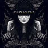 Play & Download Horehound by The Dead Weather | Napster
