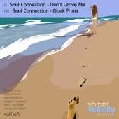 Don't Leave Me / Black Prints - Single by Soul Connection
