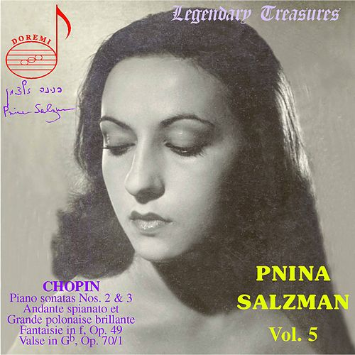 Chopin: Sonata No. 2 & 3, Fantaisie in F Minor, et al. by Pnina Salzman