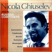 Play & Download Arias By Russian Composers by Nicola Ghiuselev | Napster