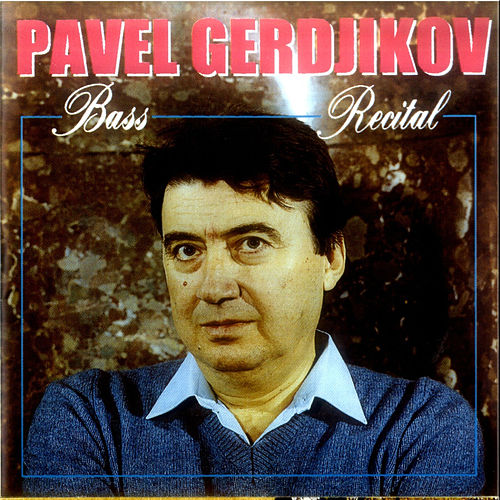 Bass Recital by Pavel Gerdjikov
