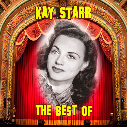 Play & Download The Best Of by Kay Starr | Napster
