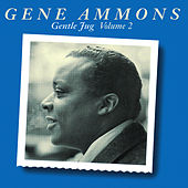 Play & Download Gentle Jug Vol. 2 by Gene Ammons | Napster