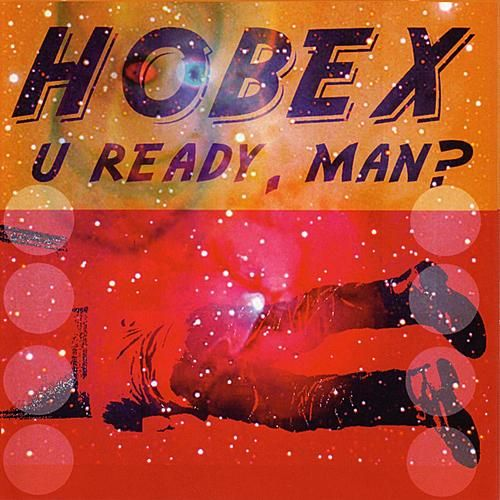 Play & Download U Ready, Man? by Hobex | Napster