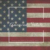 American Salute by Maranatha Baptist University Band