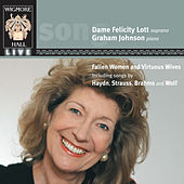 Fallen Women and Virtuous Wives (Wigmore Hall Live) by Felicity Lott