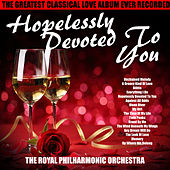 Hopelessly Devoted To You von Royal Philharmonic Orchestra