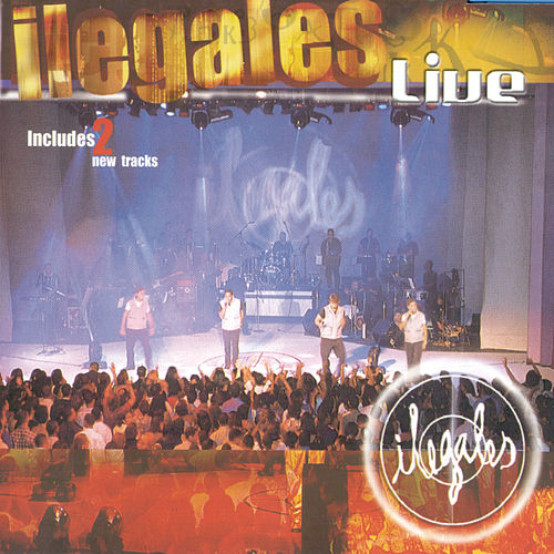 Play & Download Live by Ilegales | Napster